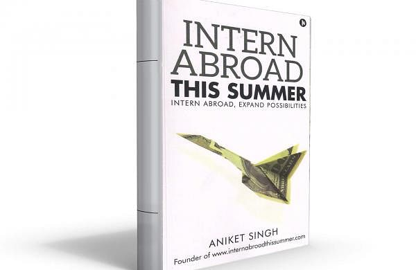 Helping Kumar, a young student from Delhi, to intern abroad was one major inspiration for Aniket to write this book