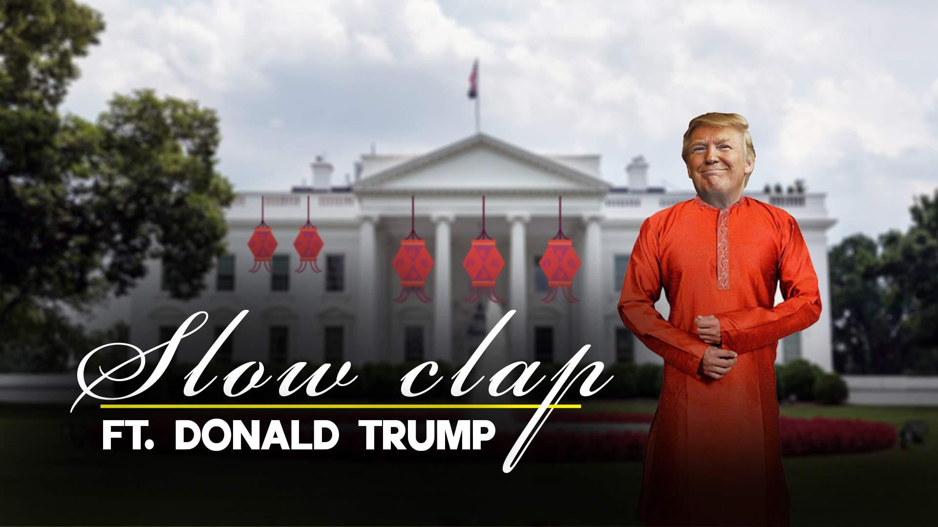 Slowclap Donald Trump