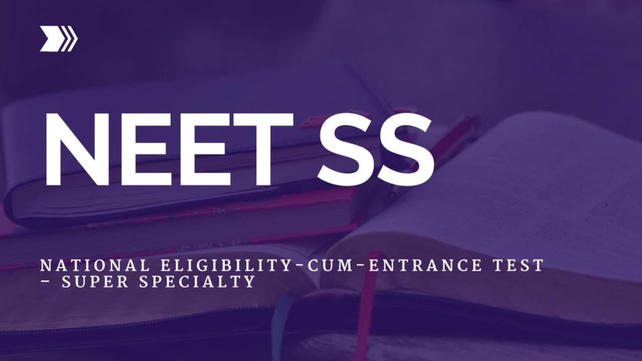 NEET Super Speciality examination2019