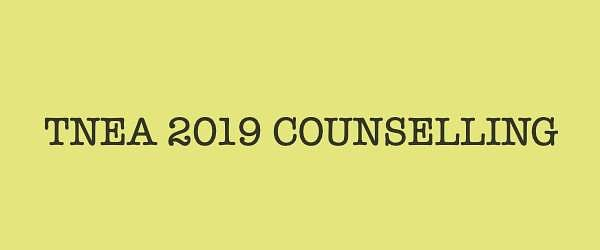 TNEA 2019 counselling