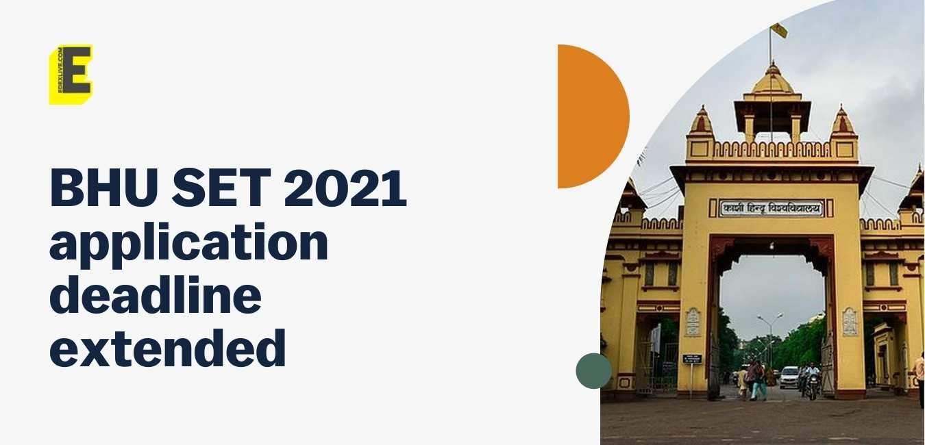 BHU_SET_2021_application_deadline_extended